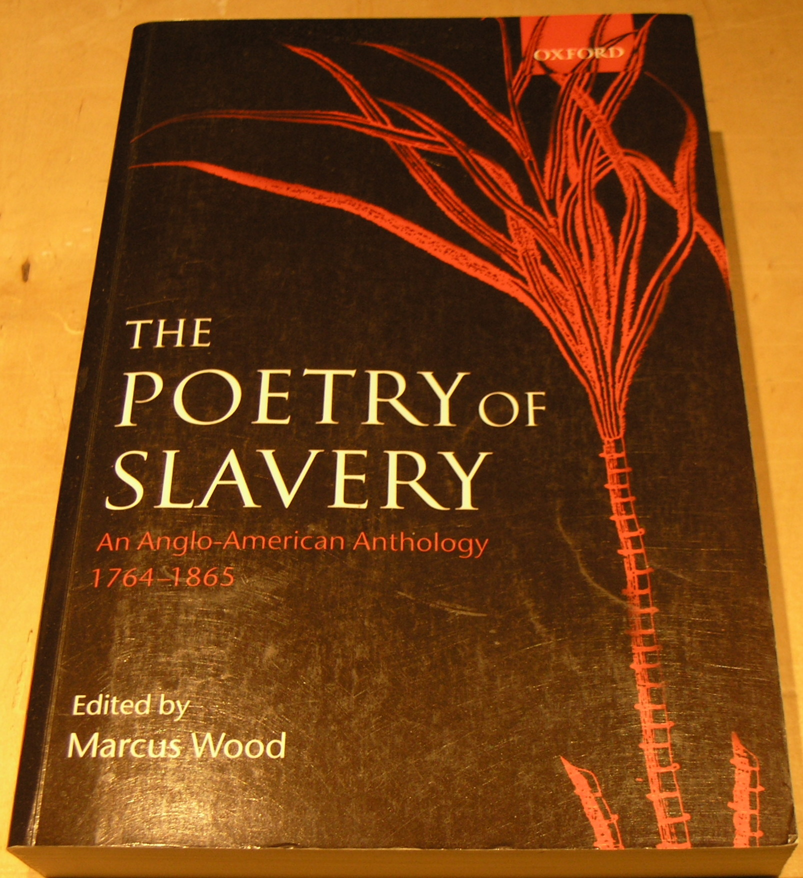 Image for The Poetry of Slavery: An Anglo-American Anthology, 1764-1865